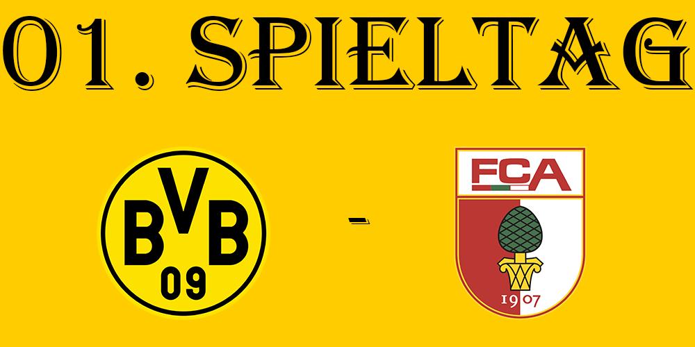 1. Spieltag: BVB - FC Augsburg