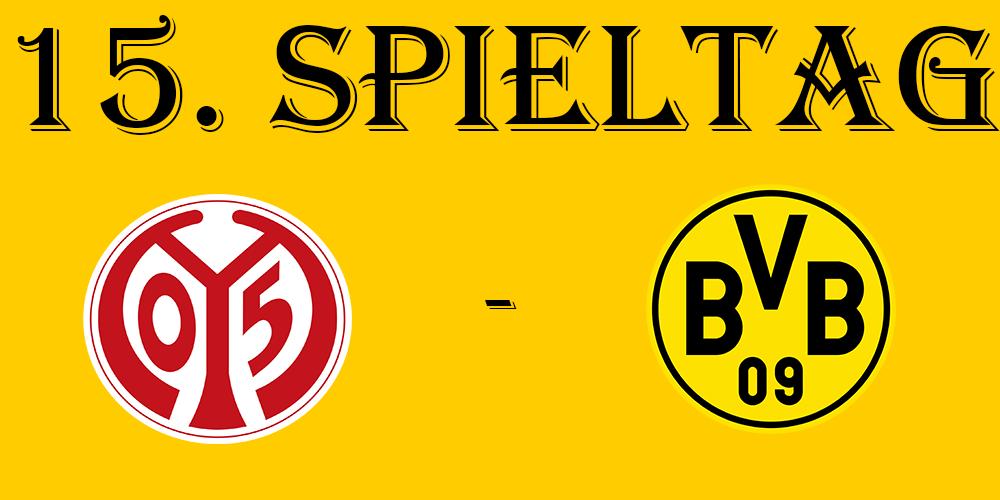 15. Spieltag: FSV Mainz 05 - BVB