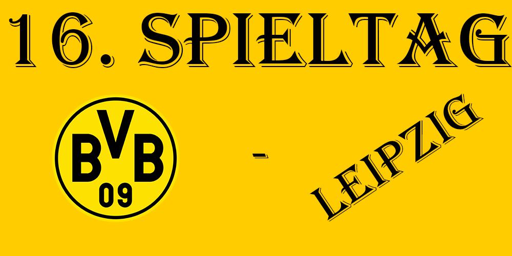16. Spieltag: BVB - Leipzig