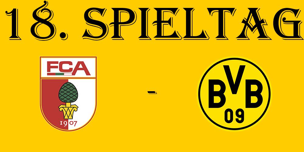 18. Spieltag: FC Augsburg - BVB
