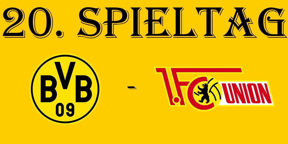 20. Spieltag: BVB - 1. FC Union