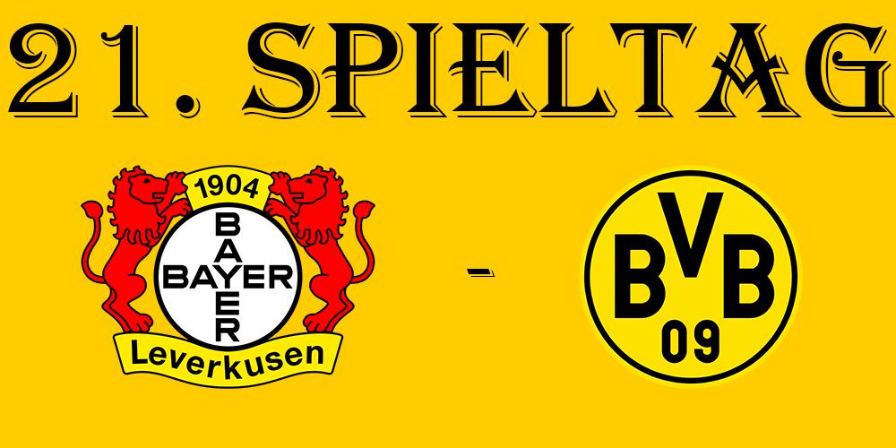 21. Spieltag: Bayer 04 Leverkusen - BVB