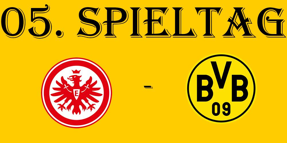 05. Spieltag: SG Eintracht Frankfurt - BVB
