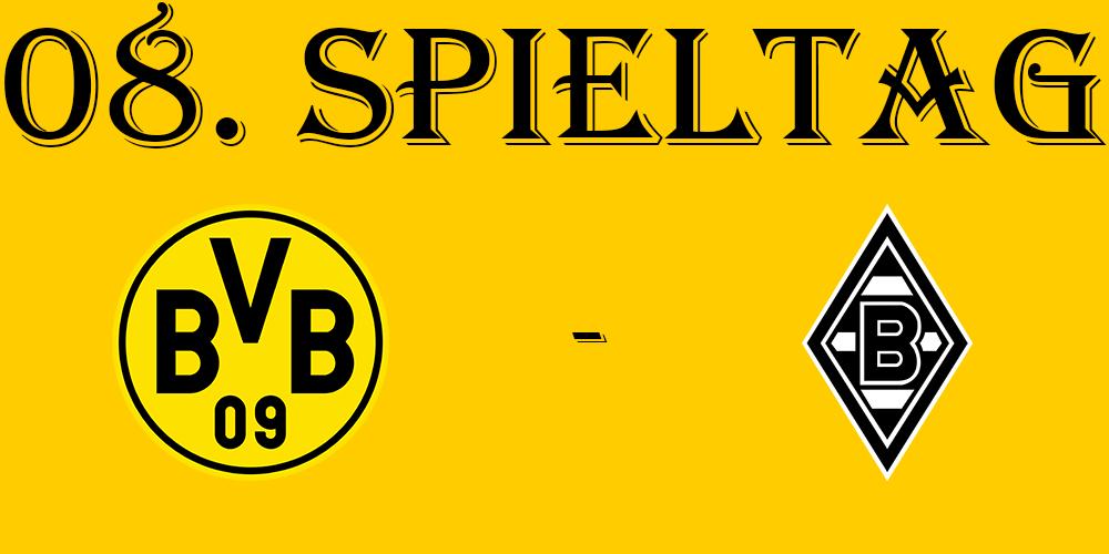 08. Spieltag: BVB - TSV Borussia Mönchengladbach