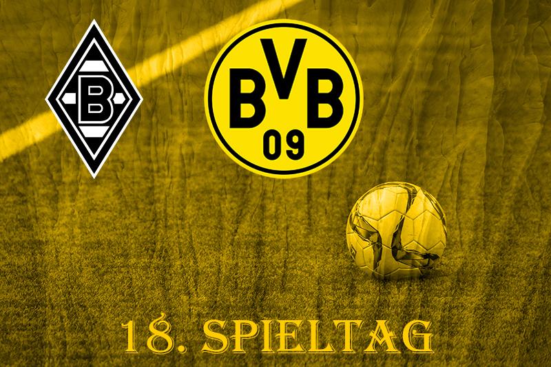 18. Spieltag: Borussia Mönchengladbach - BVB