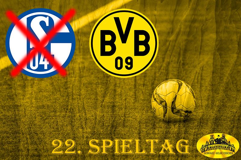22. Spieltag: Derby, S03+1 - BVB