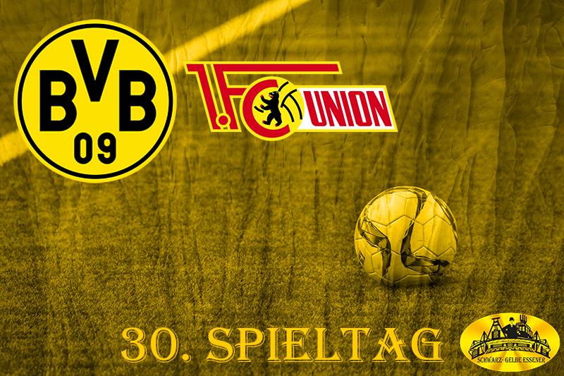 30. Spieltag: BVB - 1. FC Union Berlin
