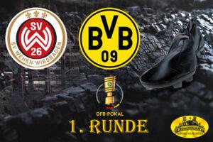 DFB Pokal - 1. Runde: SV Wehen Wiesbaden - BVB