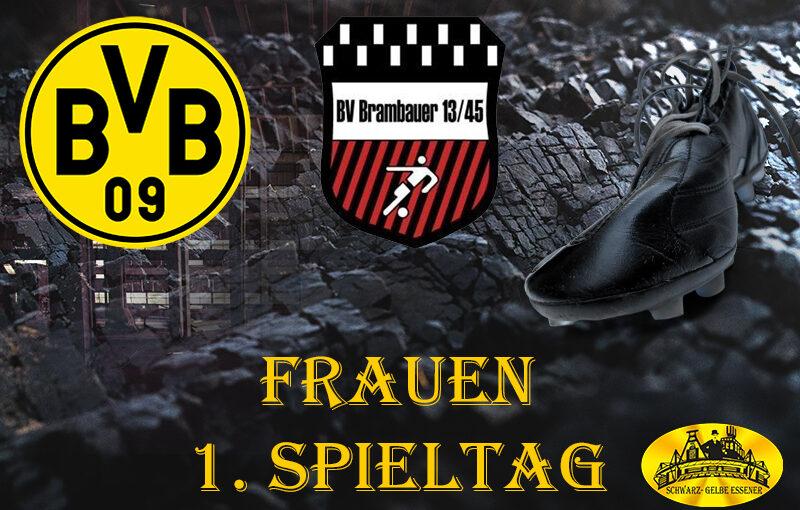 1. Spieltag - Frauen: BVB-Frauen - BV Brambauer Frauen