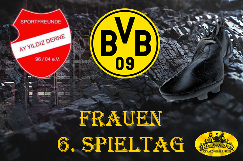 6. Spieltag - Frauen: SF Ay Yildiz Derne - BVB-Frauen